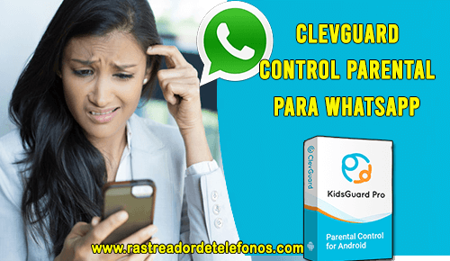 CLEVGUARD CONTROL PARENTAL WHATSAPP