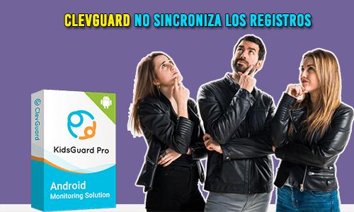 Clevguard NO Sincroniza Los Registros